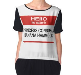 Medium image of  u0027hello my name is princess consuela banana hammock u0027 t shirt by travismox