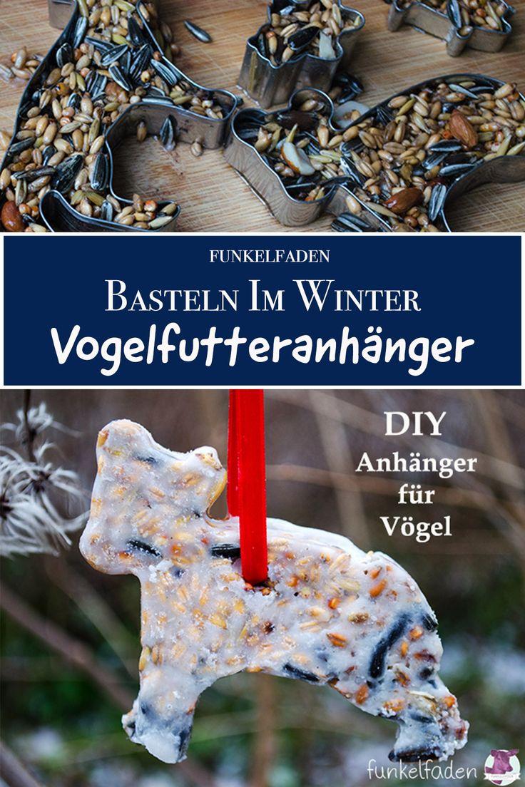 DIY Basteln im Winter - Vogelfutteranhänger selber machen mit Kindern