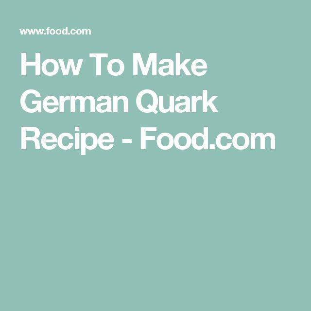 How To Make German Quark Recipe - Food.com