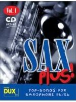 DIVERSE - SAX PLUS VOL. 1 Pop-songs for saxophone Bb/Eb - € 25,45 Saxofoon populair, Altsaxofoon/Piano + CD, DUX DUX911