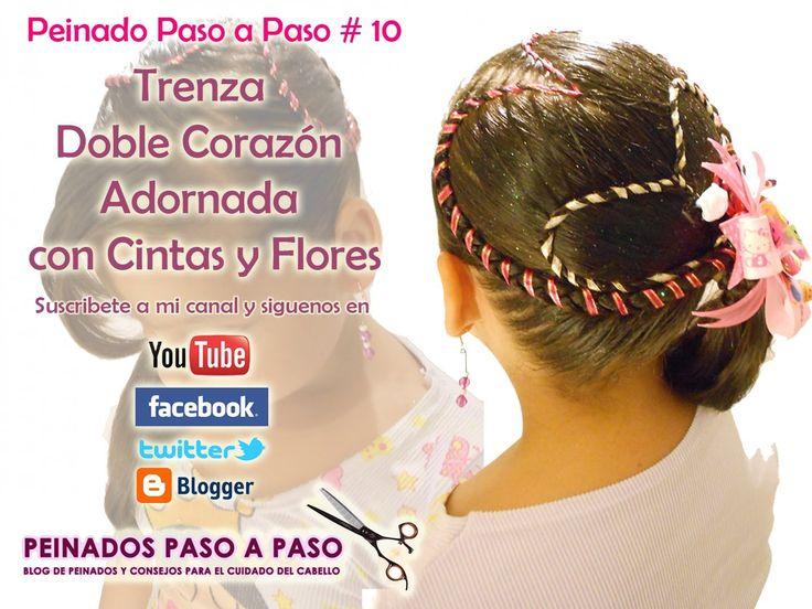 Peinado Paso a Paso # 10 - Trenza doble corazón adornado con cintas y fl...