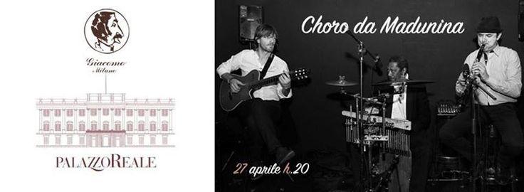 Giovedì 27 Aprile H20 Choro da Madunina live!