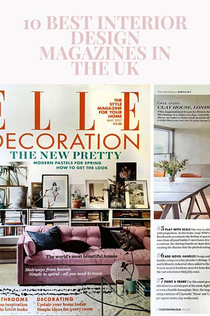 10 Best Interior Design Magazines In The Uk Interior Design Magazine Affordable Interior Design Best Interior