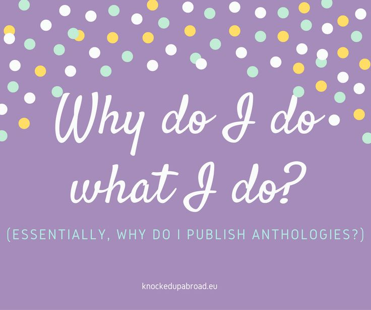 "I've been asked numerous times, ""Why do you do what you do?"" and the question they are really asking is, ""Why do you publish anthologies for free?"" This video has the deeper answer to my usual three-second answer, ""Personal and professional fulfillment.""     I sat down and really thought about the why. Of course, the …"