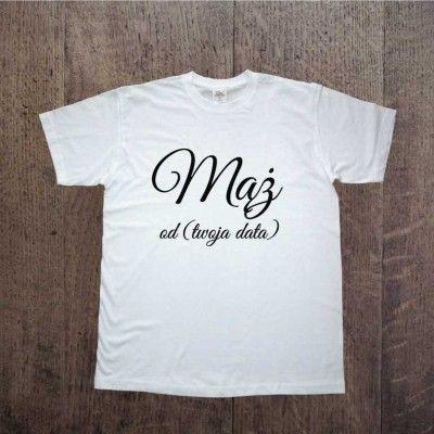 Koszulka Mąż z datą ślubu:) Idealny na prezent ślubny lub rocznicowy. T-shirt dla męża:)