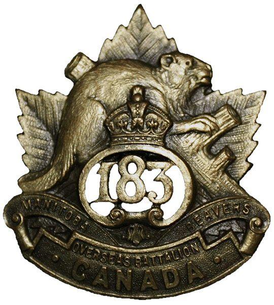 "CEF - Cap Badge - 183rd Canadian Infantry Battalion -  ""Manitoba Beavers"" - Winnipeg, Manitoba. WW1."