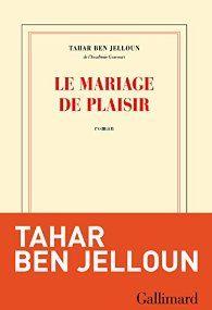 Le mariage de plaisir - Tahar Ben Jelloun - https://koha.ic2a.net/cgi-bin/koha/opac-detail.pl?biblionumber=211560