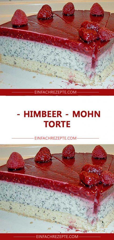 Himbeer – Mohn – Torte 😍 😍 😍