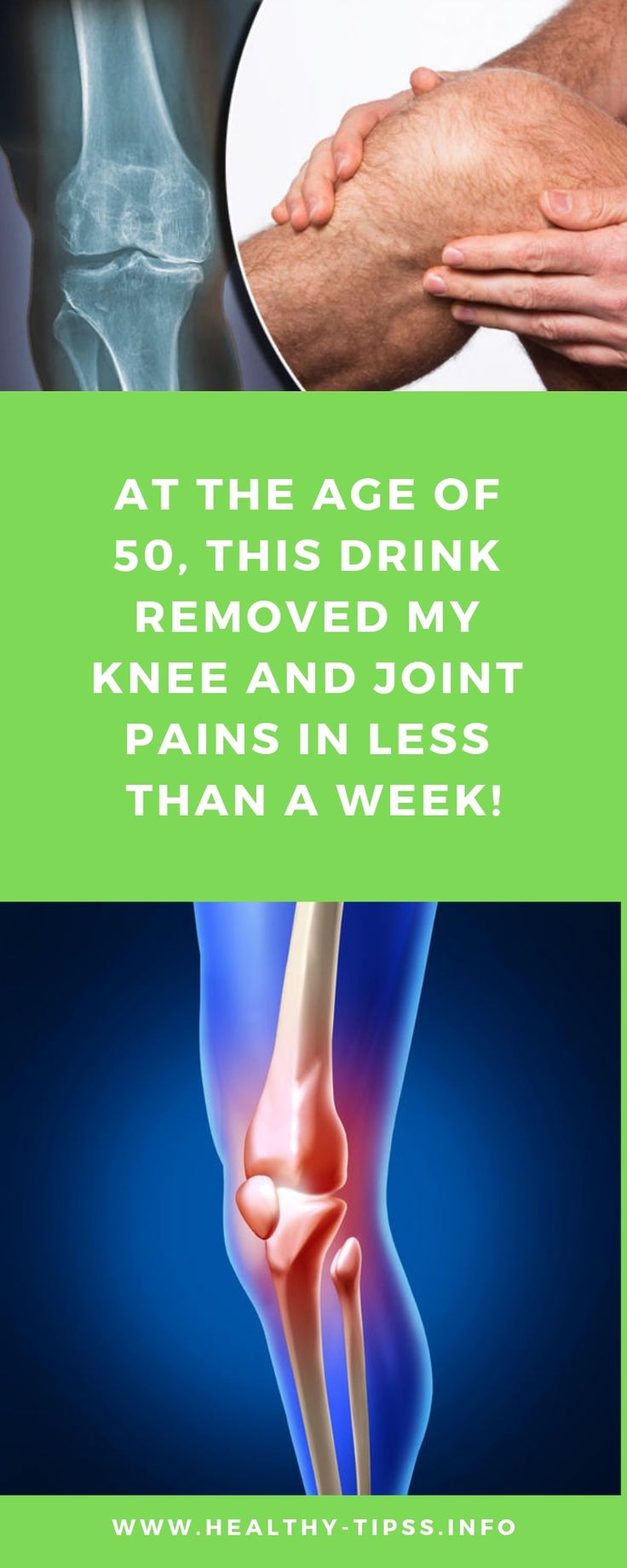 At the Age of 50, This Drink Removed My Knee and Joint Pains in Less Than a Week! Daily green life