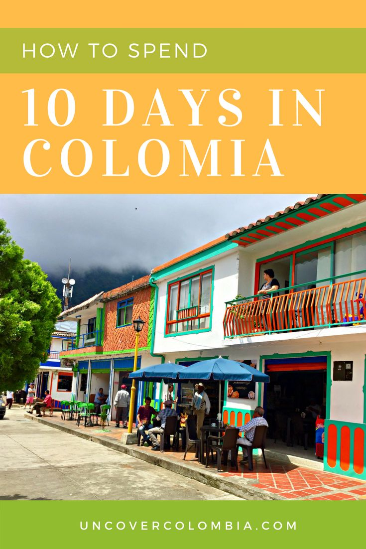 The best destinations to hit in Colombia!