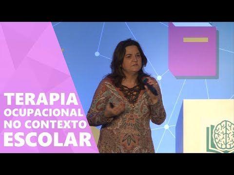 (4) Terapia ocupacional no contexto escolar - Marcia Valiati | NeuroSaber - YouTube