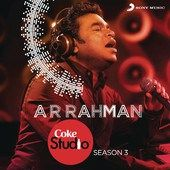 A. R. Rahman - Coke Studio India Season 3: Episode 1  artwork