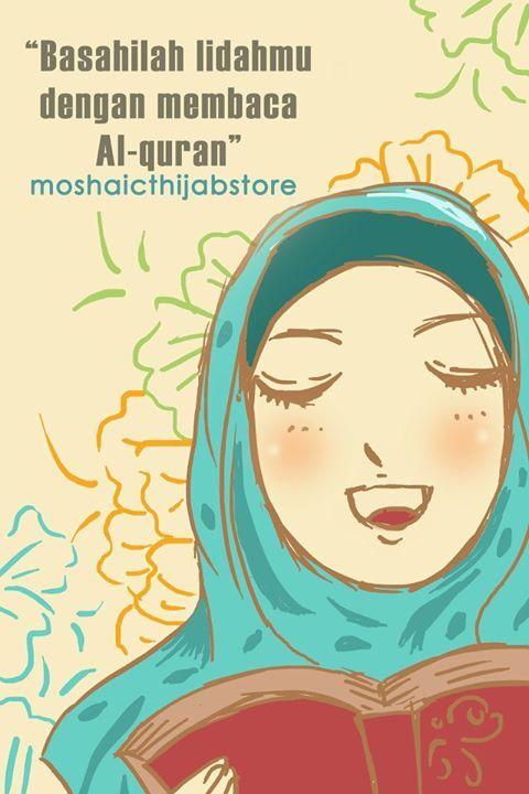 """""""Basahilah lidahmu dengan membaca Al-Qur'an."""" [www.moshaict.com]"""