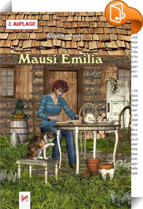 Mausi Emilia    :  Emilia in München mit riesigem Heimweh nach Omas Garten, den sprechenden Tieren und der Kindheit. Sie kommt zurück und ist nun erwachsen geworden. Wirklich? Und was ist mit der sprechenden Katze Mausi? Oder kann nur Oma sie hören? Neue Geschichten um Emilia, ihre Studienzeit und den aufregenden Start in die Erwachsenenwelt.