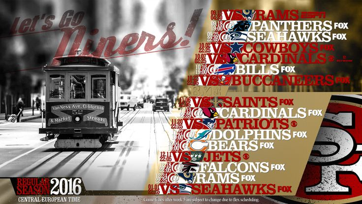 Schedule wallpaper for the San Francisco 49ers Regular Season, 2016. All times CET. Made by #tgersdiy