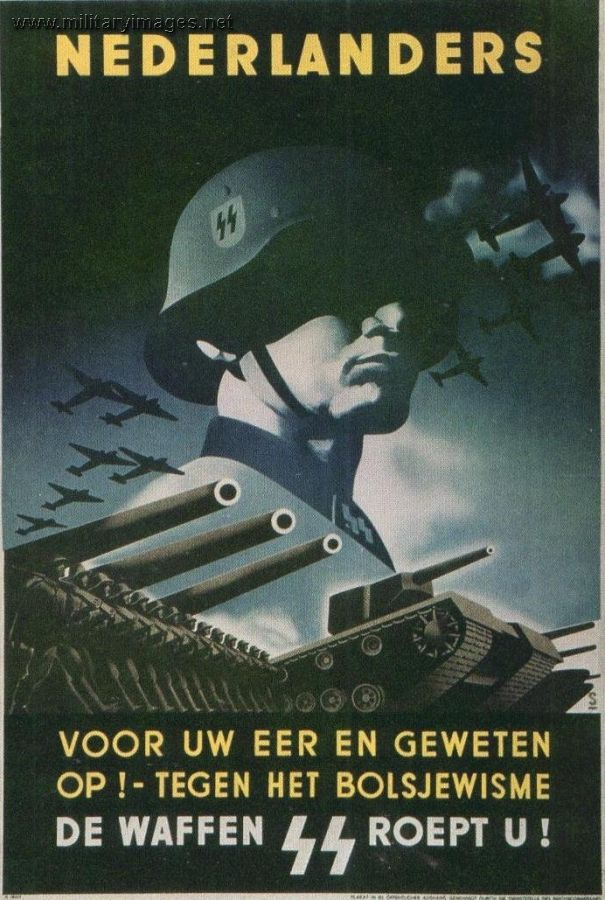 """""""For your honour and conscience against Bolshevism  The Waffen SS calls you"""" Nazi appeal to Dutch recruits"""