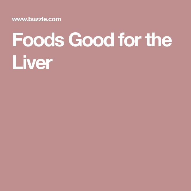 Foods Good for the Liver