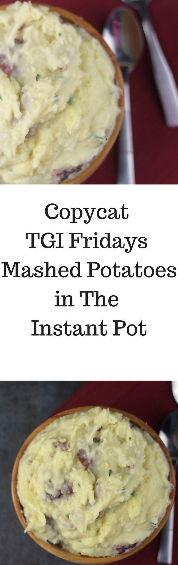 Copycat TGI Fridays Mashed Potatoes in The Instant Pot