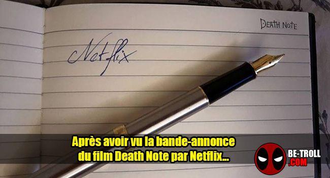 Après avoir vu la bande-annonce du film Death Note... - Be-troll - vidéos humour, actualité insolite