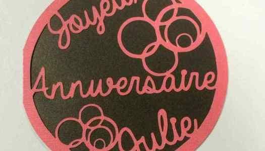 Carte Danniversaire Carte Ronde Joyeux Anniversaire Julie
