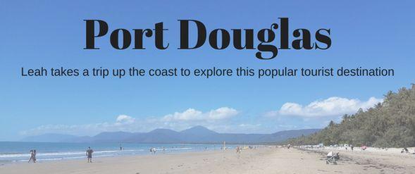 Port Douglas review by Leah Johnson