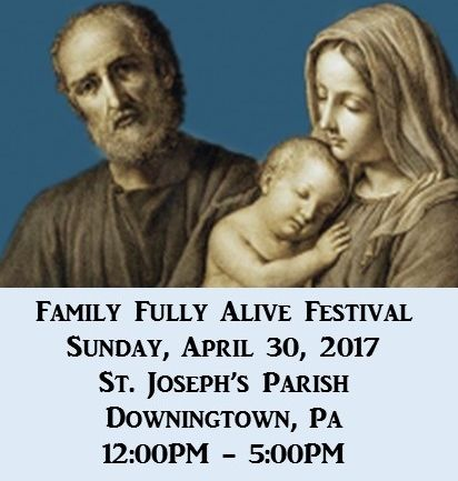 St. Joseph Parish   338 Manor Avenue   Downingtown, PA 19335 (map)      The Family Fully Alive Festival, an uplifting celebration of...