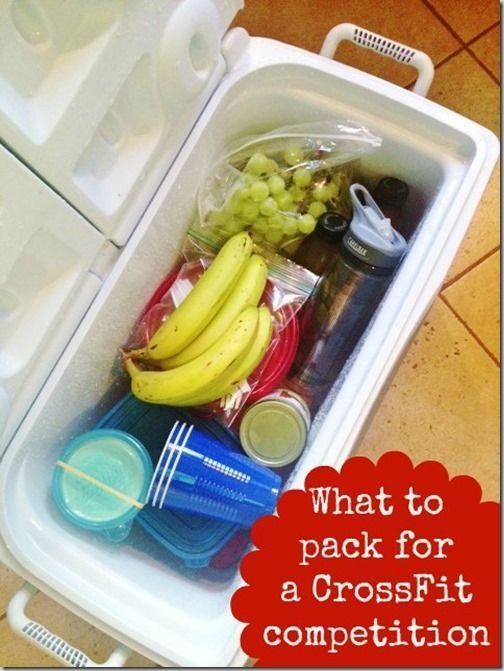 what to pack for a crossfit competition - or just tips and ideas on how to pack healthy for boating, camping, day trips, road trips, etc.