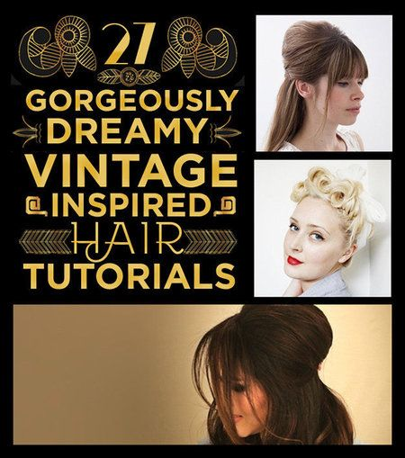 21 Vintage Inspired Hair Tutorials #halfupdo #updo #hairstyles