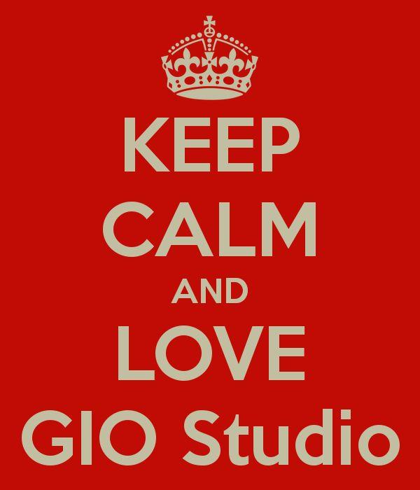 KEEP CALM AND LOVE GIO Studio