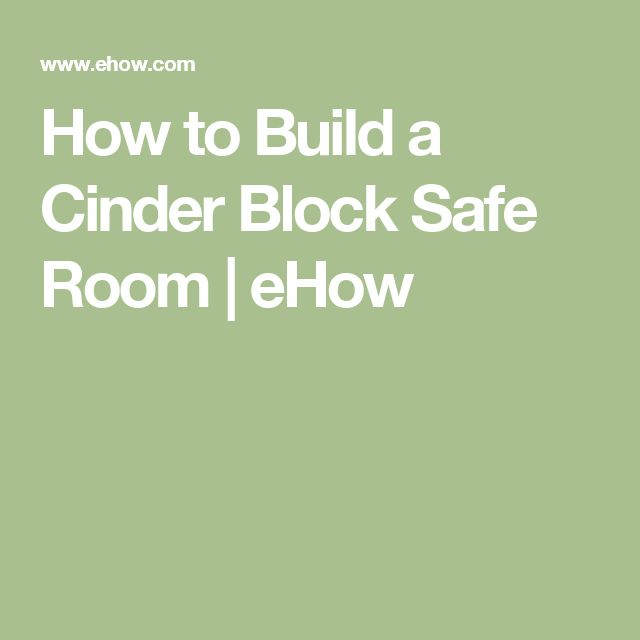how to build a safe room out of cinder blocks
