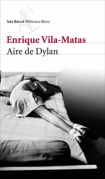 """Aire de Dylan"" de Enrique Vila-Matas"