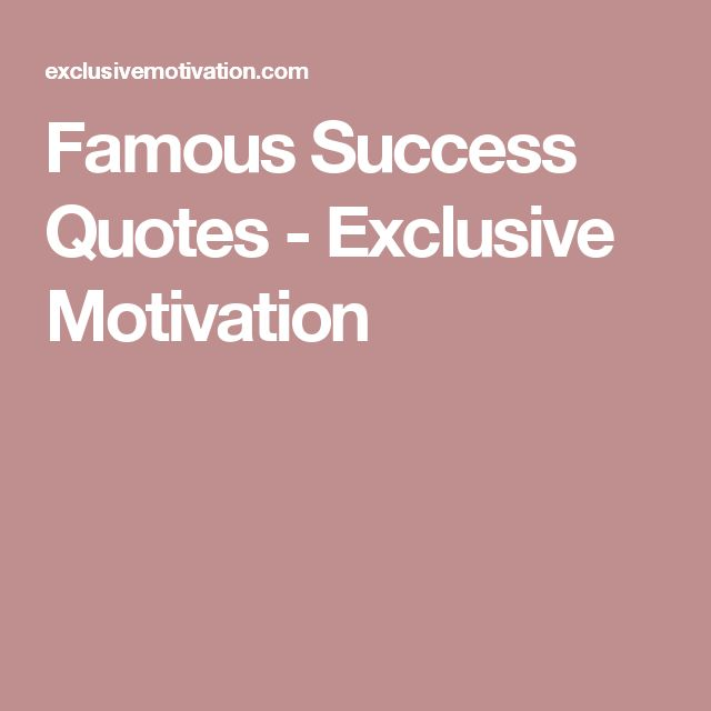 Famous Quotes For Business: 25+ Best Famous Success Quotes On Pinterest