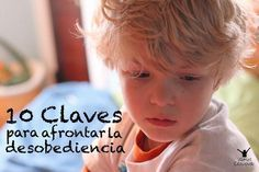 10 Claves para afrontar la desobediencia en los niños
