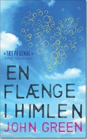 En flænge i himlen af John Green, ISBN 9788740006841