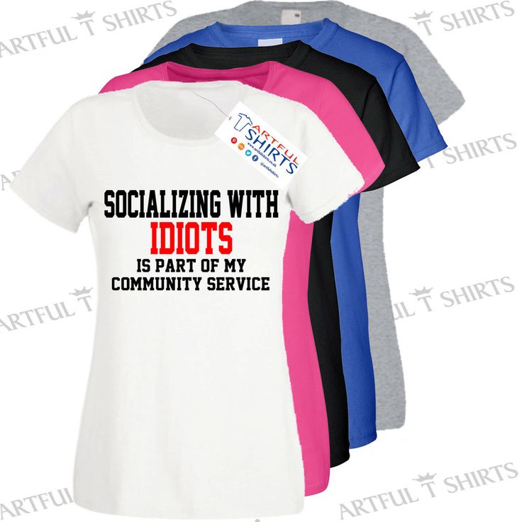 Socializing with Idiots Funny T Shirt sports slogan Brand New top Gifts him her