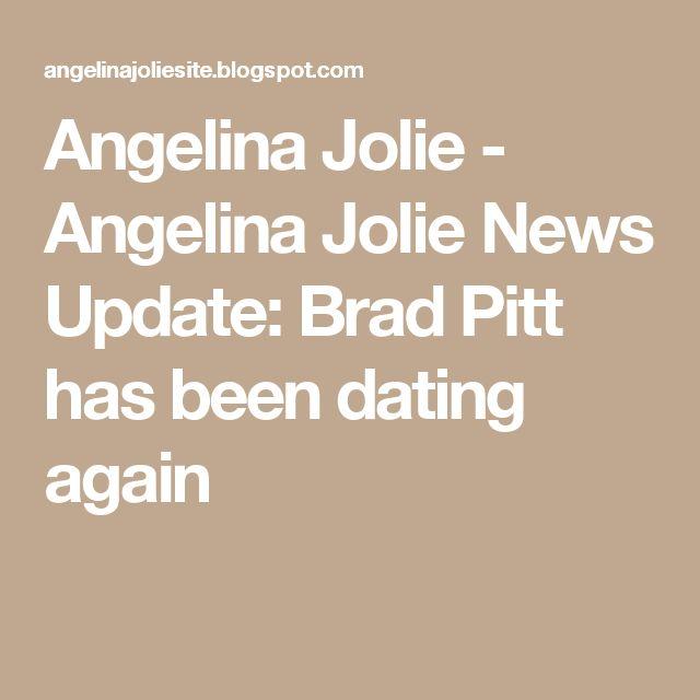 Angelina Jolie - Angelina Jolie News Update: Brad Pitt has been dating again