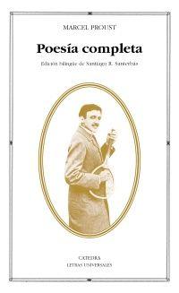 Proust, Marcel. Poesía completa