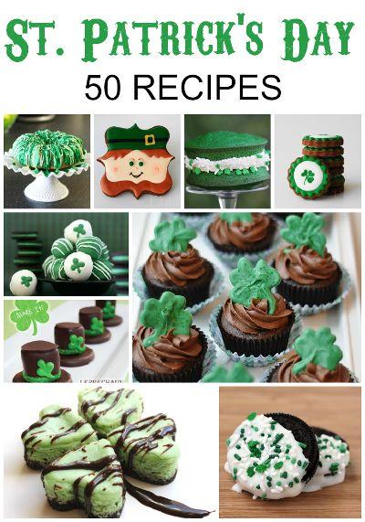50 St. Patrick's Day Recipes - Sweets, Treats, Desserts  !!