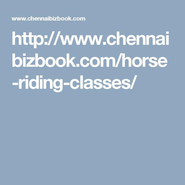 http://www.chennaibizbook.com/horse-riding-classes/