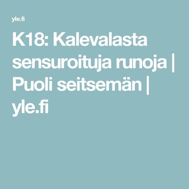 K18: Kalevalasta sensuroituja runoja | Puoli seitsemän | yle.fi