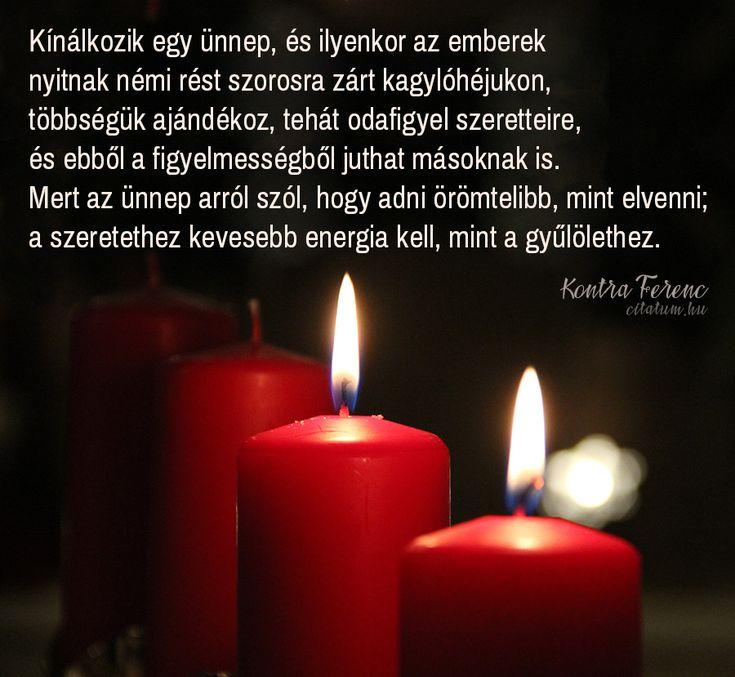 Kontra Ferenc idézet az ünnep lényegéről.
