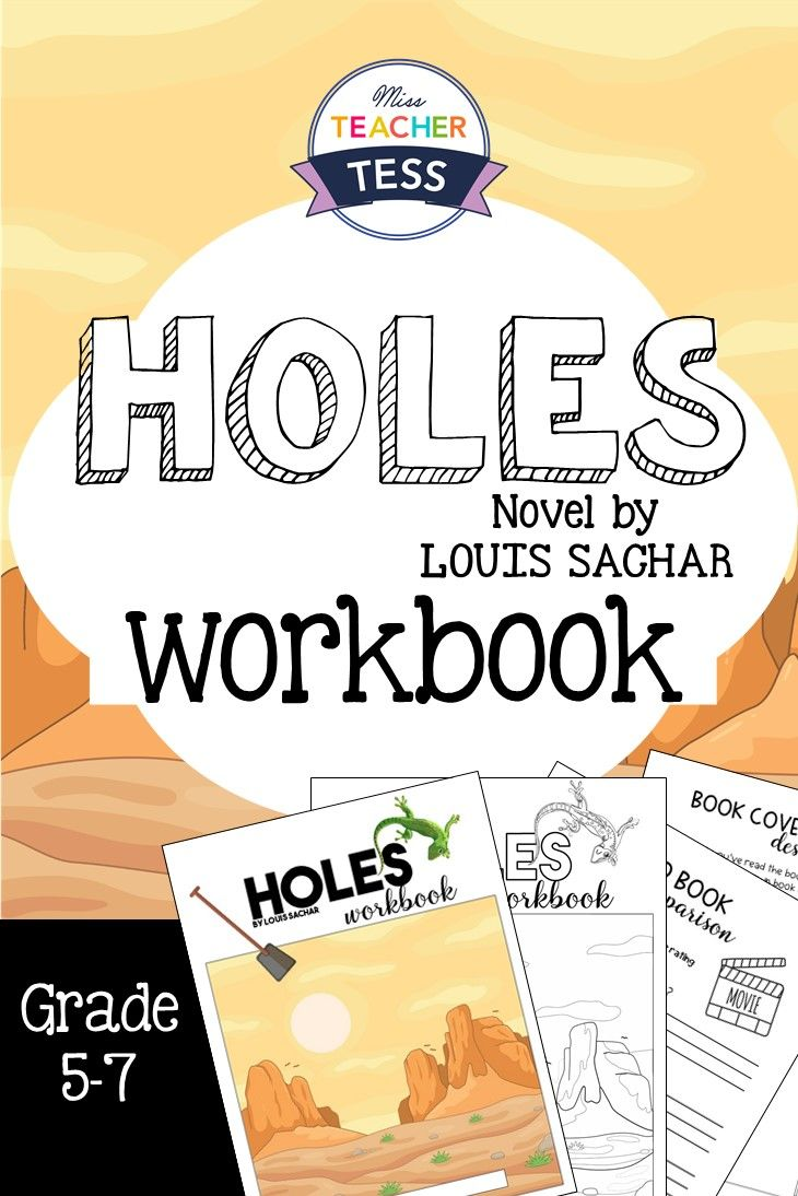 Holes by Louis Sachar, a Novel study/ workbook. Includes chapter questions, book review, cover design and Book vs movie review. Adaptable for Year 5, 6 and 7