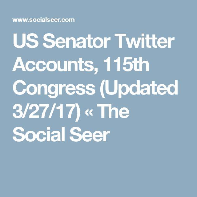 US Senator Twitter Accounts, 115th Congress (Updated 3/27/17) « The Social Seer