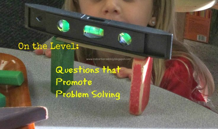 For the Children: On the Level: Questions that Promote Problem Solving