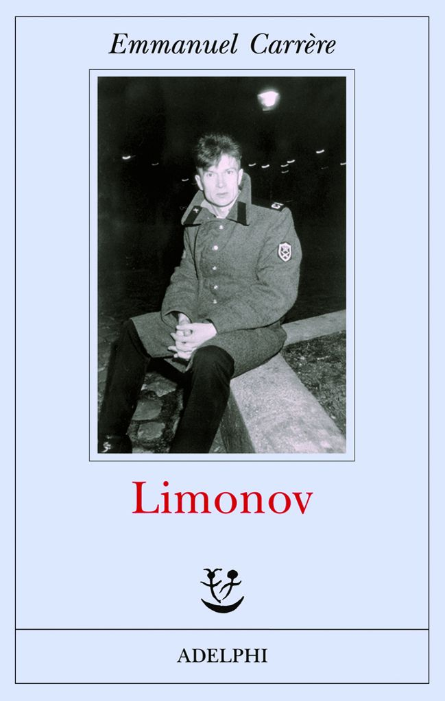Limonov - Emmanuel Carrére