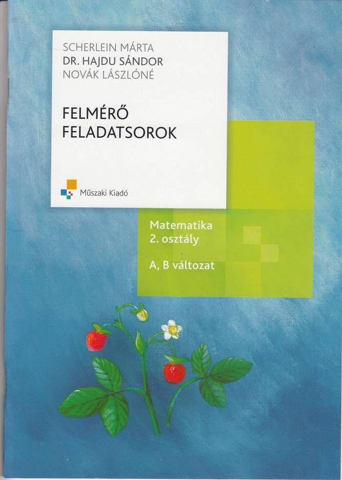 Letölthető: http://data.hu/get/6142681/Felmero_feladatsorok_2._o._matematika.rar