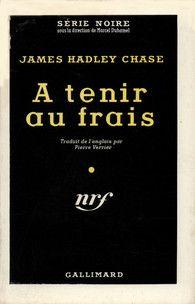 livres: James Hadley Chase - À tenir au frais ePub