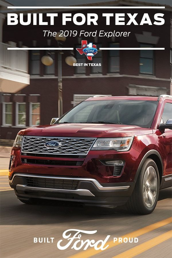 The 2019 Ford Explorer Is The Perfect Suv For Texas With Third
