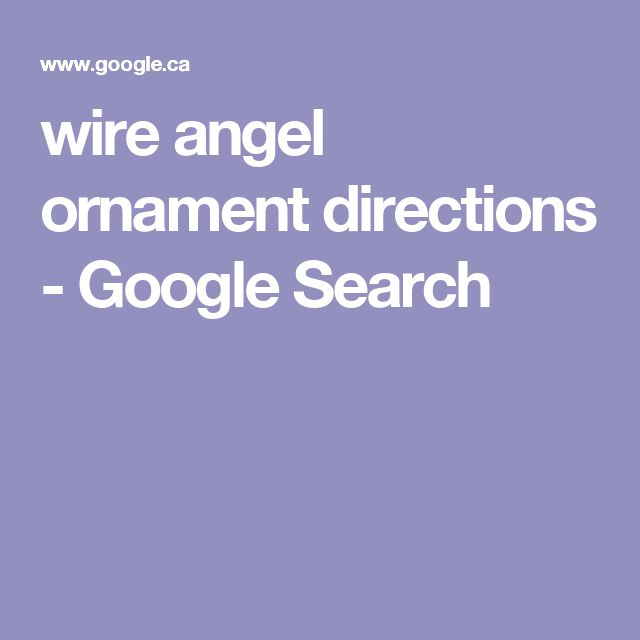 wire angel ornament directions - Google Search