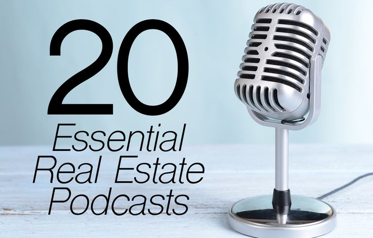 See 20 of the best real estate podcasts from top industry minds offering market happenings and business and marketing advice to agents and brokers. http://plcstr.com/1EVQVzJ #realestate #podcasts